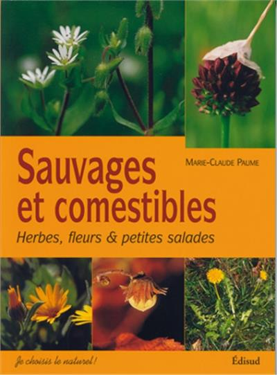 Sauvages & comestibles
